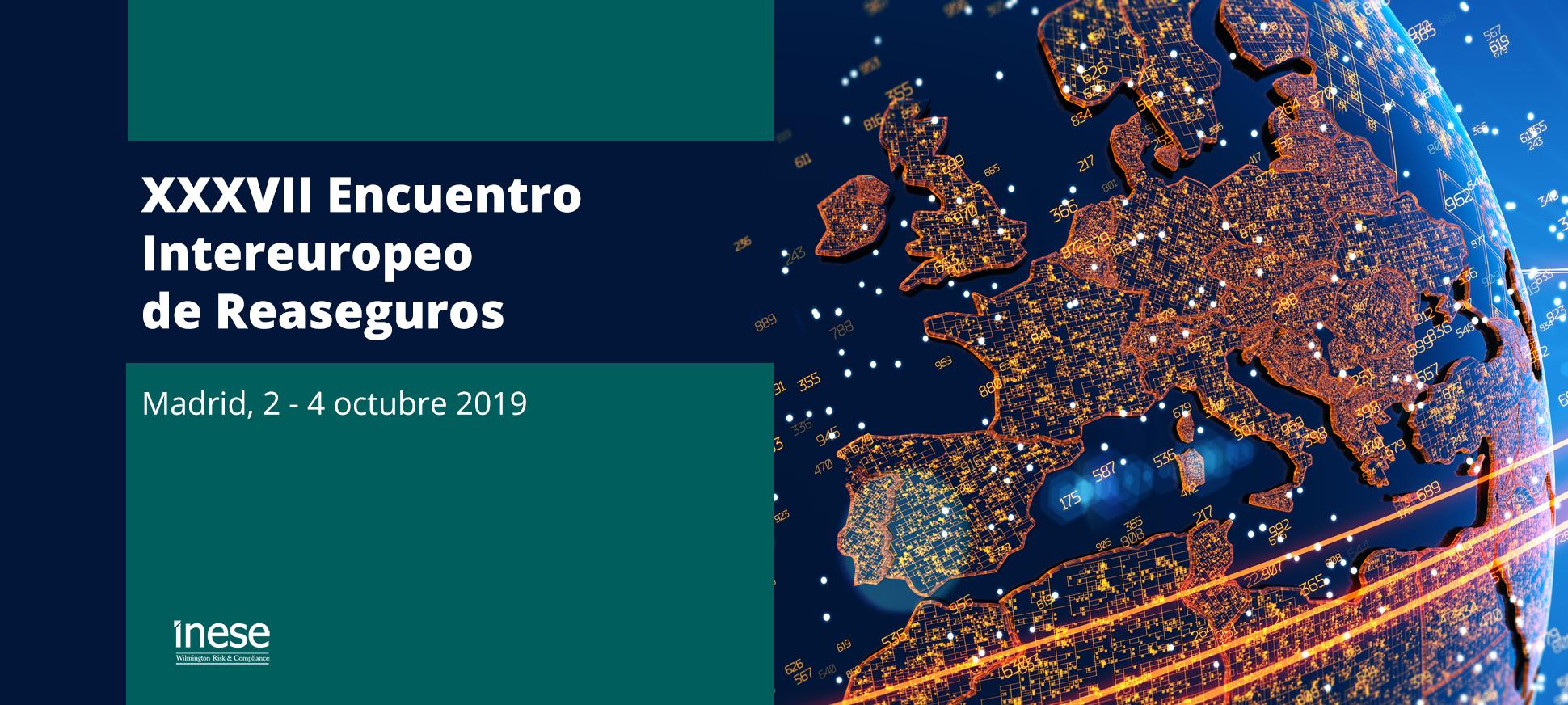 XXXVII Encuentro Intereuropeo de Reaseguros